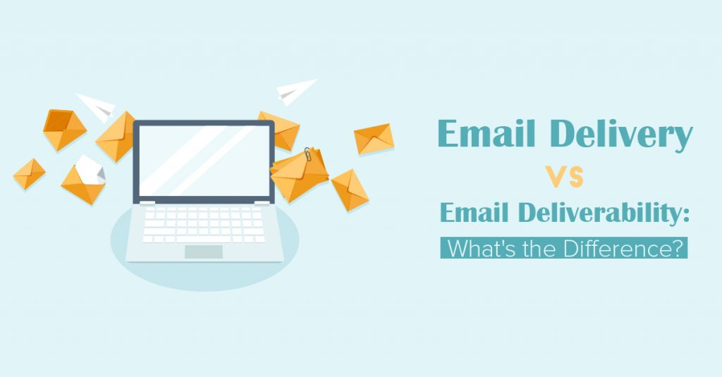 Email-Delivery-vs-Deliverability