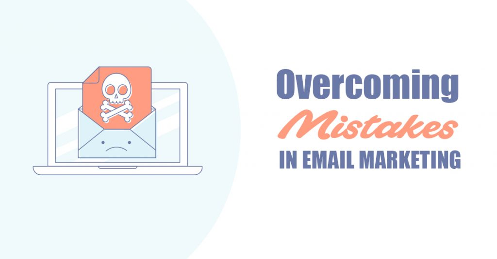 overcoming email marketing mistakes